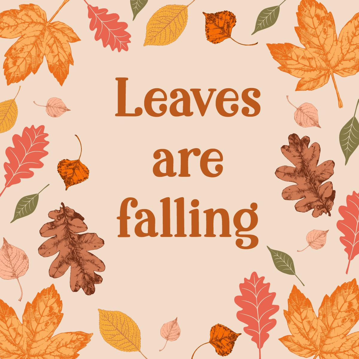 Leaves are falling . . . Autumn is calling.
